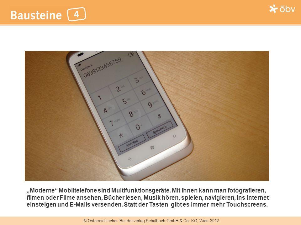 """""""Moderne Mobiltelefone sind Multifunktionsgeräte"""