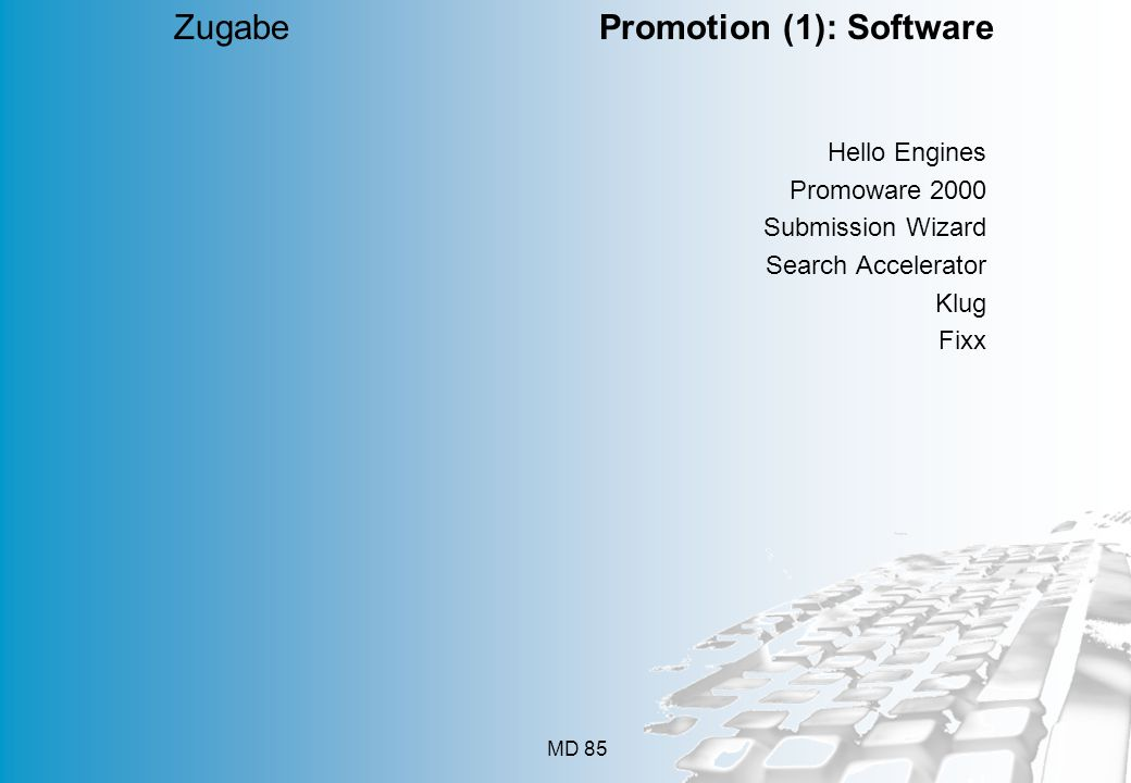 Zugabe Promotion (1): Software