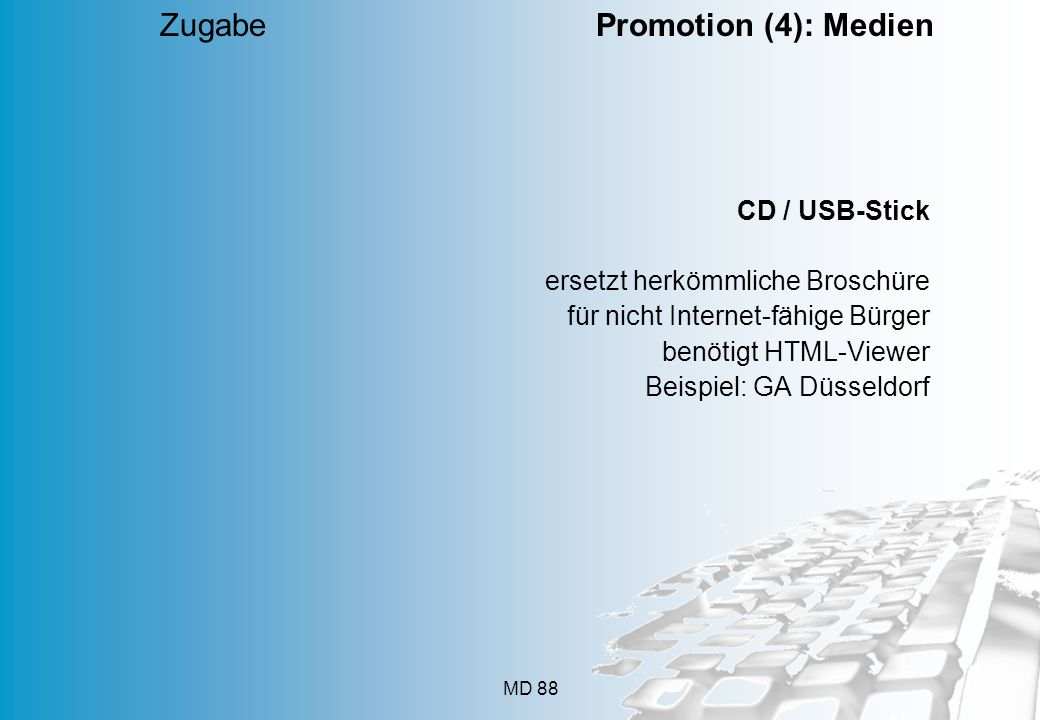 Zugabe Promotion (4): Medien