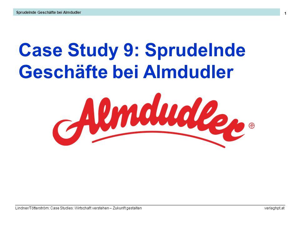 Case Study 9: Sprudelnde Geschäfte bei Almdudler