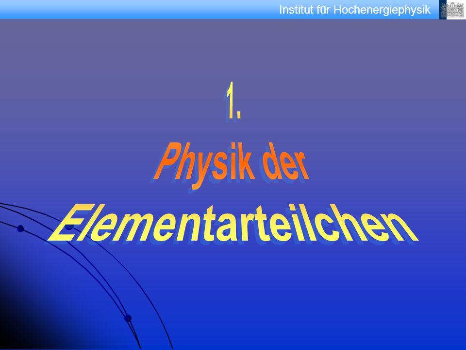 1. Physik der Elementarteilchen
