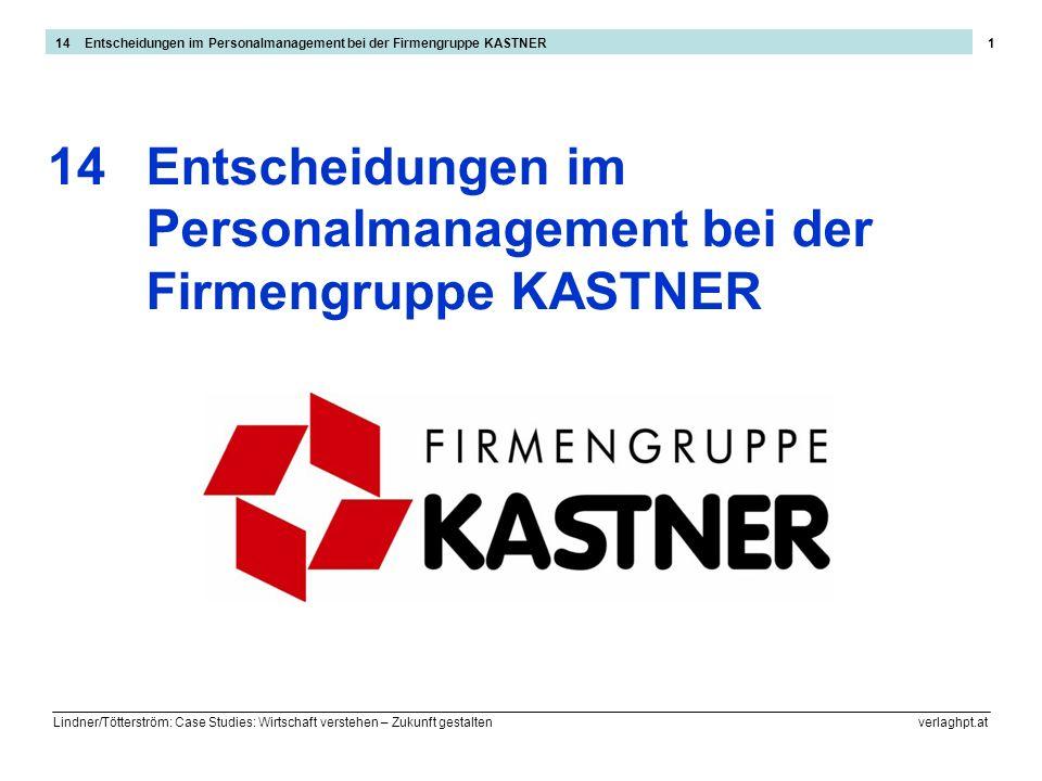 Personalmanagement bei der Firmengruppe KASTNER