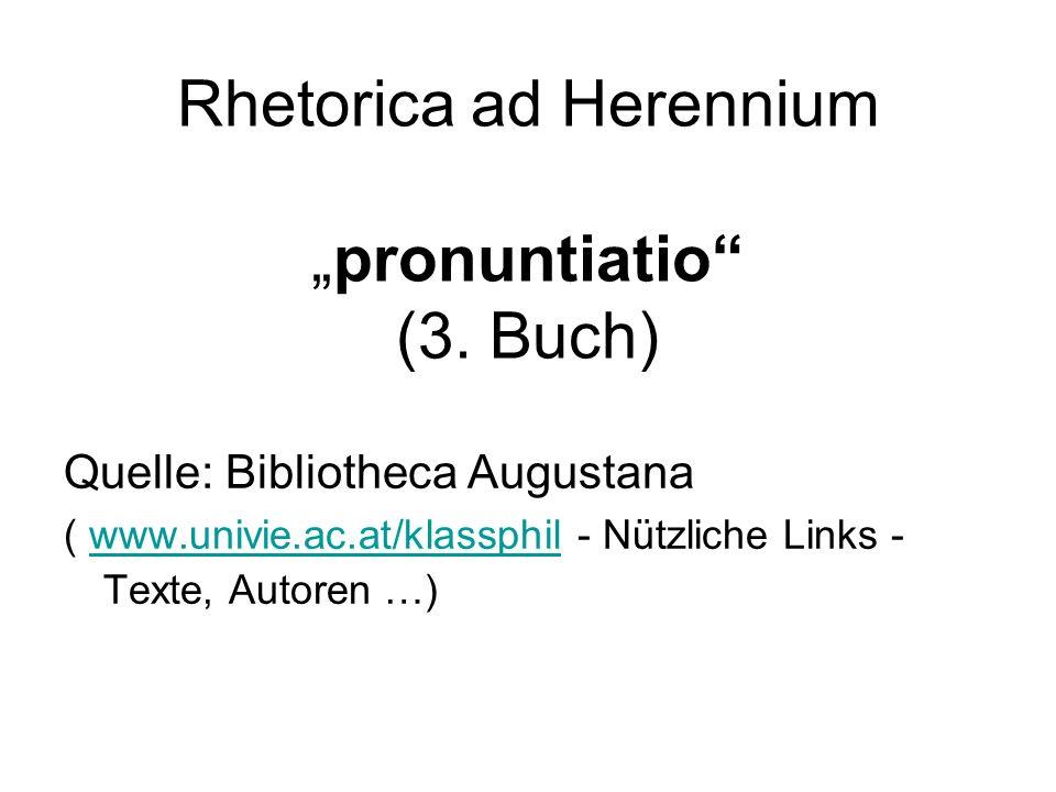 """Rhetorica ad Herennium """"pronuntiatio (3. Buch)"""