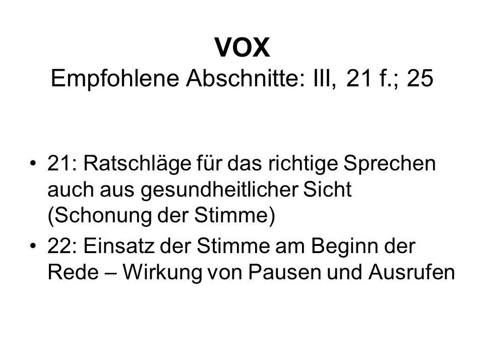 VOX Empfohlene Abschnitte: III, 21 f.; 25