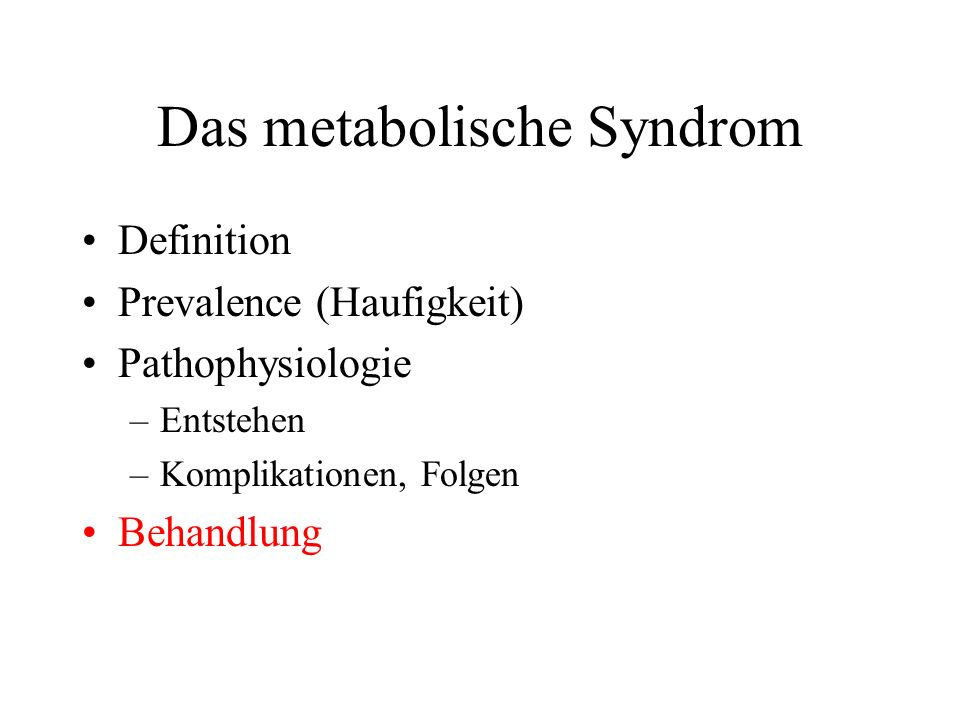 Das metabolische Syndrom
