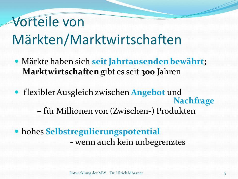 Vorteile von Märkten/Marktwirtschaften