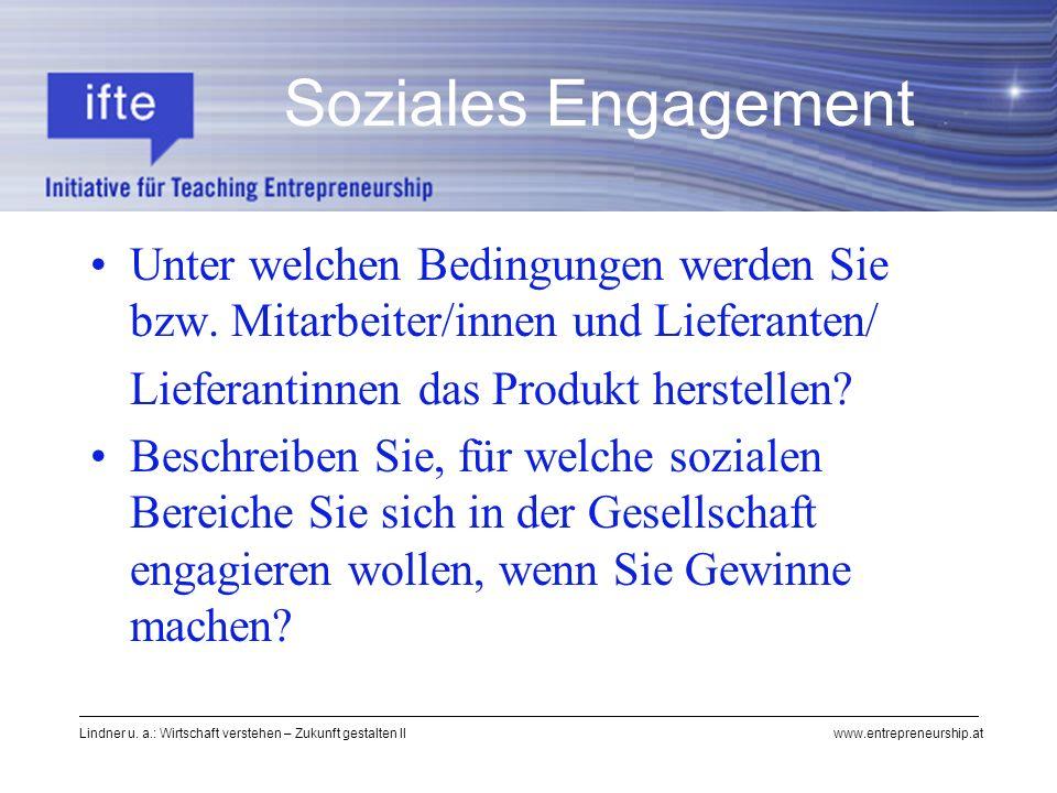 Soziales Engagement Unter welchen Bedingungen werden Sie bzw. Mitarbeiter/innen und Lieferanten/ Lieferantinnen das Produkt herstellen