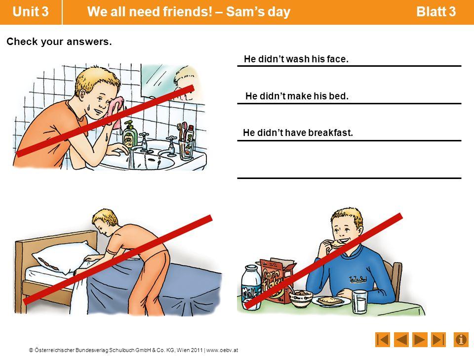 Unit 3 We all need friends! – Sam's day Blatt 3