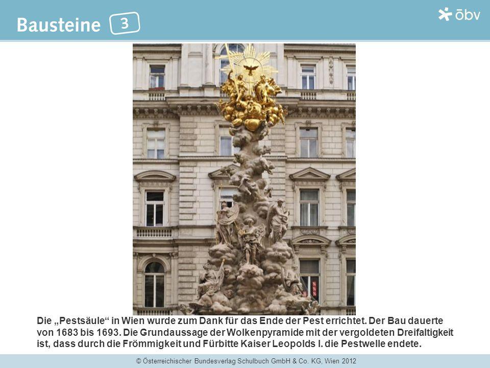"""Die """"Pestsäule in Wien wurde zum Dank für das Ende der Pest errichtet"""