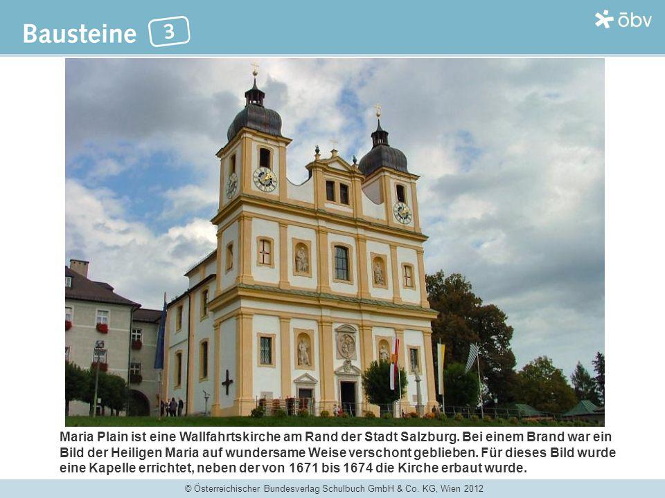 Maria Plain ist eine Wallfahrtskirche am Rand der Stadt Salzburg