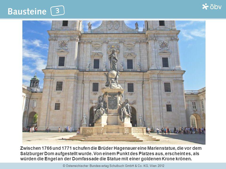 Zwischen 1766 und 1771 schufen die Brüder Hagenauer eine Marienstatue, die vor dem Salzburger Dom aufgestellt wurde.