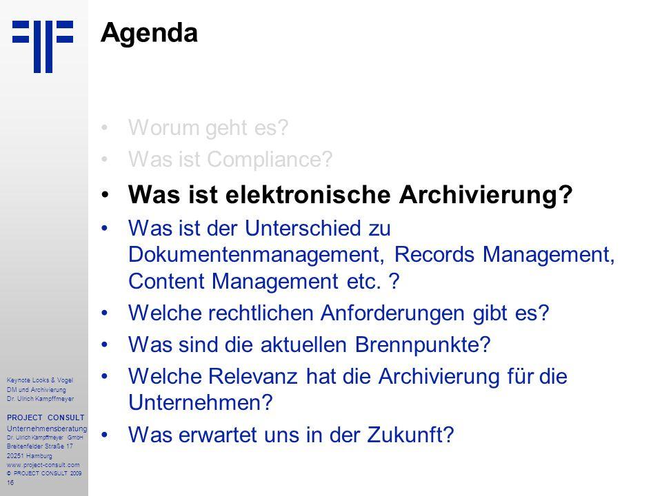 Agenda Was ist elektronische Archivierung Worum geht es