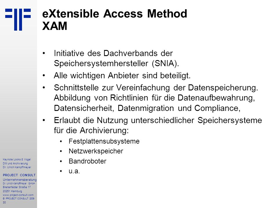 eXtensible Access Method XAM