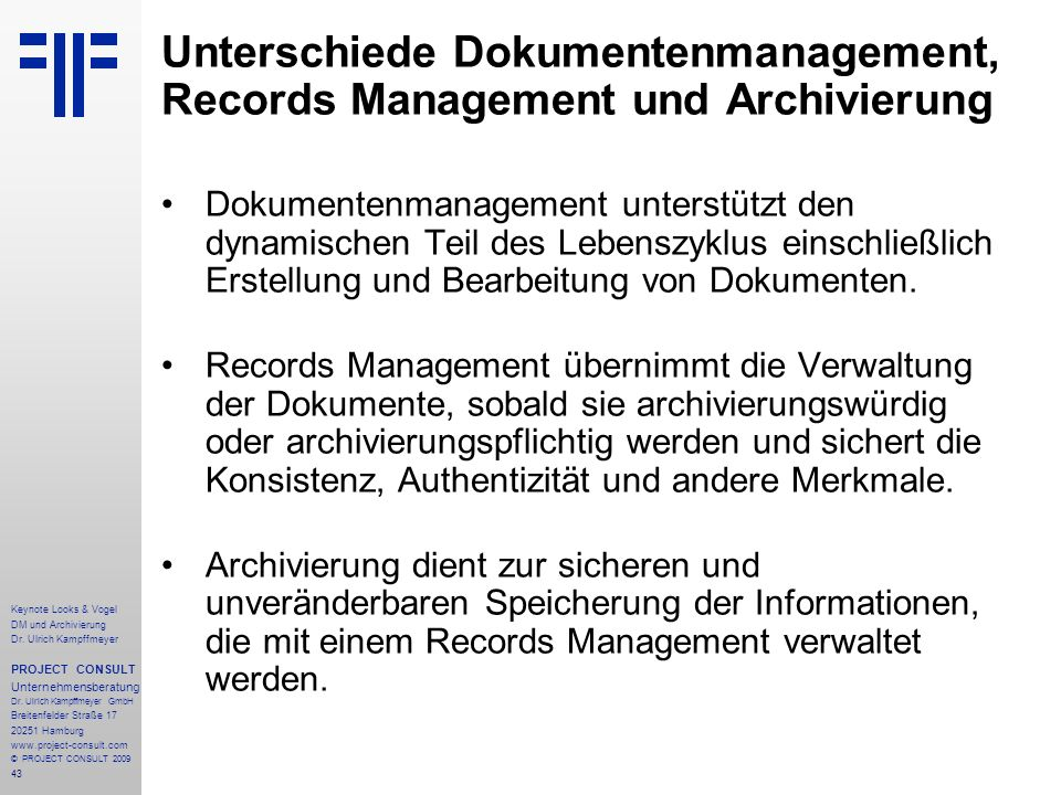 Unterschiede Dokumentenmanagement, Records Management und Archivierung