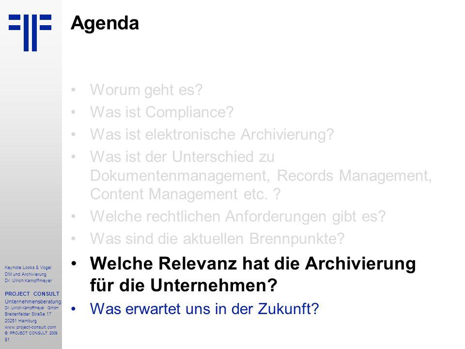 Agenda Welche Relevanz hat die Archivierung für die Unternehmen