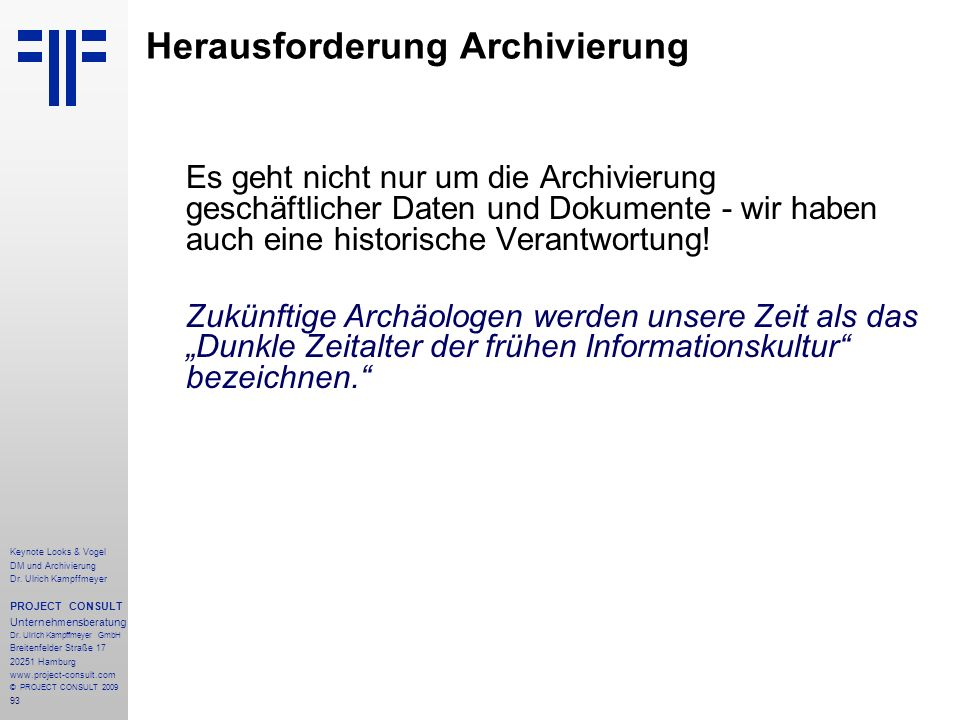 Herausforderung Archivierung
