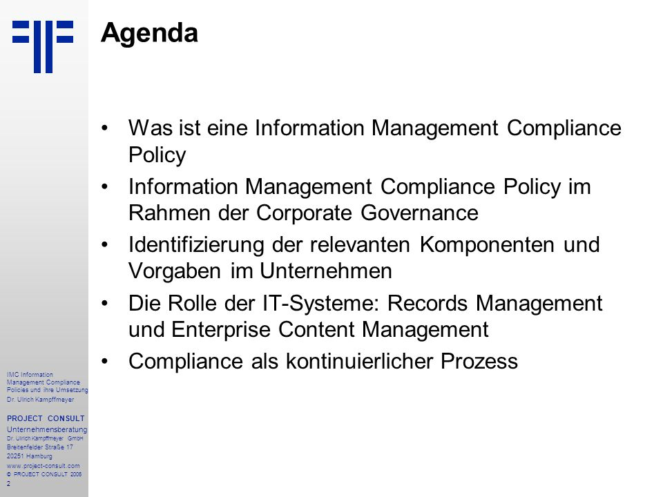 Agenda Was ist eine Information Management Compliance Policy