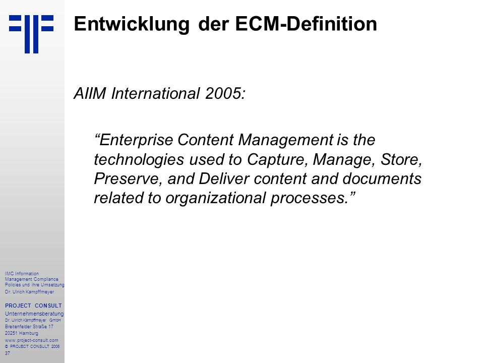 Entwicklung der ECM-Definition