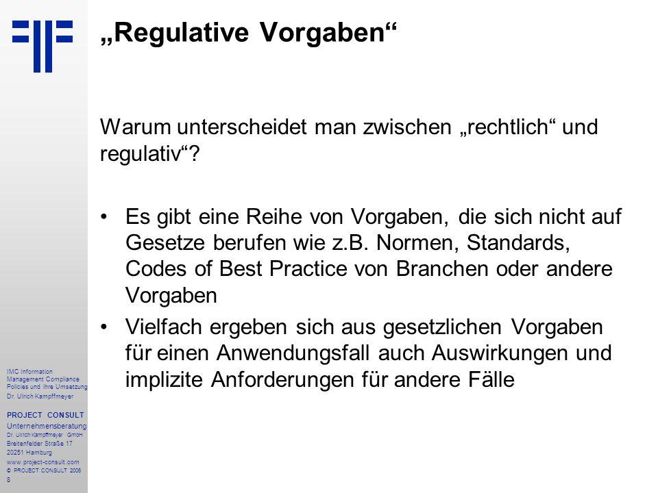 """""""Regulative Vorgaben"""