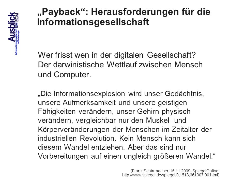 """""""Payback : Herausforderungen für die Informationsgesellschaft"""