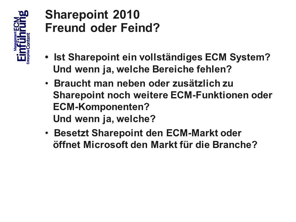 Sharepoint 2010 Freund oder Feind