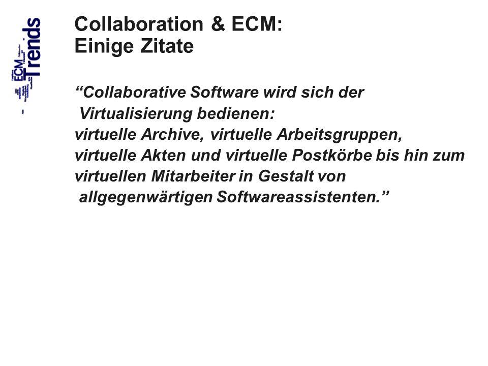 Collaboration & ECM: Einige Zitate