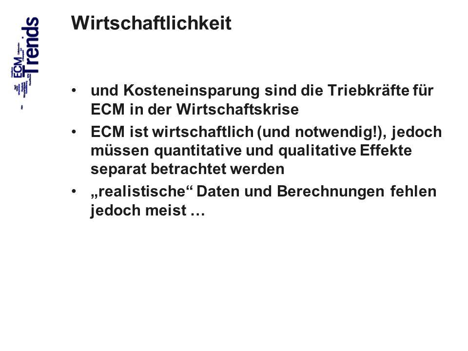 Wirtschaftlichkeit und Kosteneinsparung sind die Triebkräfte für ECM in der Wirtschaftskrise.
