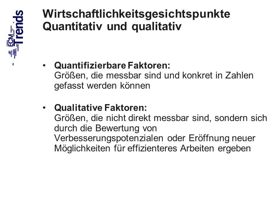 Wirtschaftlichkeitsgesichtspunkte Quantitativ und qualitativ
