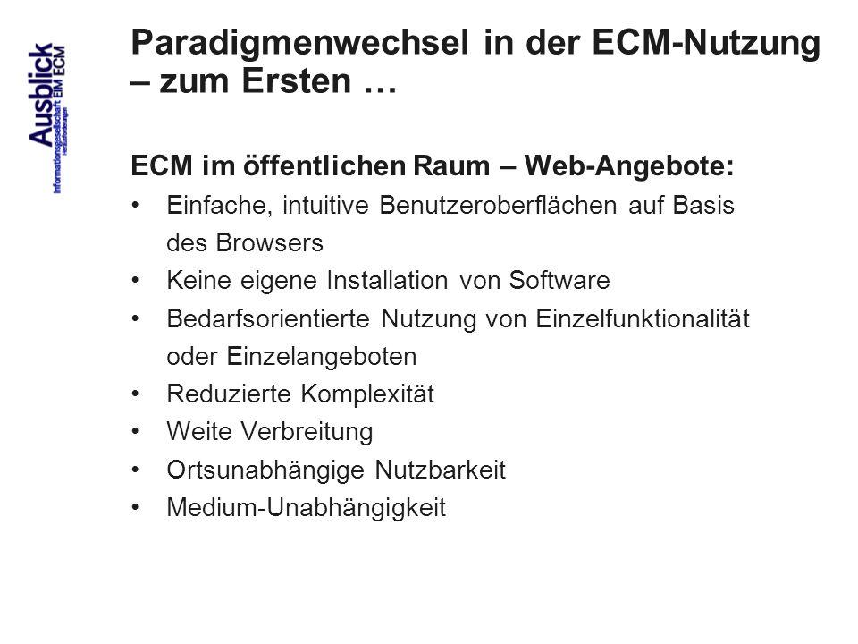 Paradigmenwechsel in der ECM-Nutzung – zum Ersten …