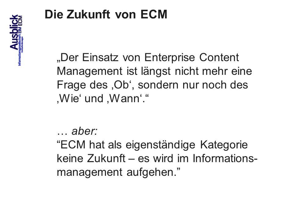 Die Zukunft von ECM
