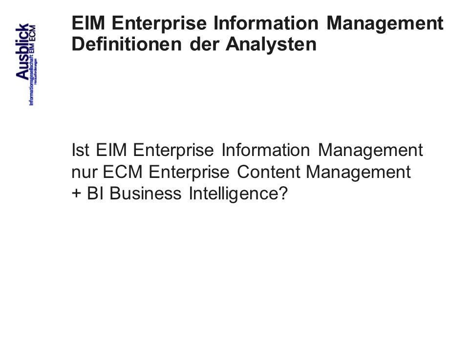 EIM Enterprise Information Management Definitionen der Analysten