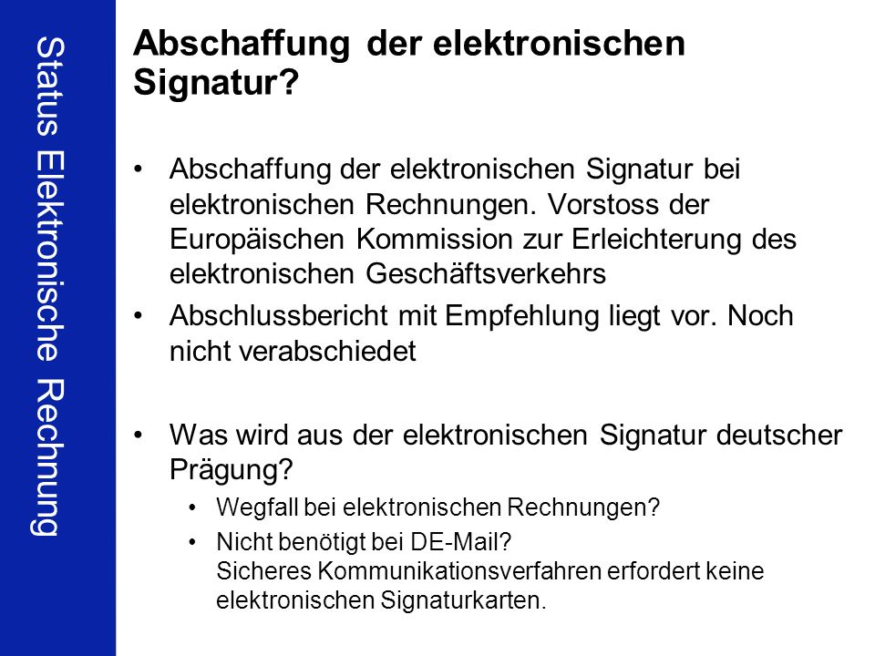Abschaffung der elektronischen Signatur