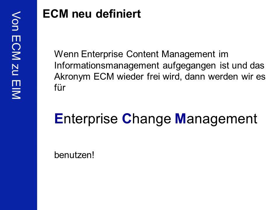 ECM neu definiert Von ECM zu EIM