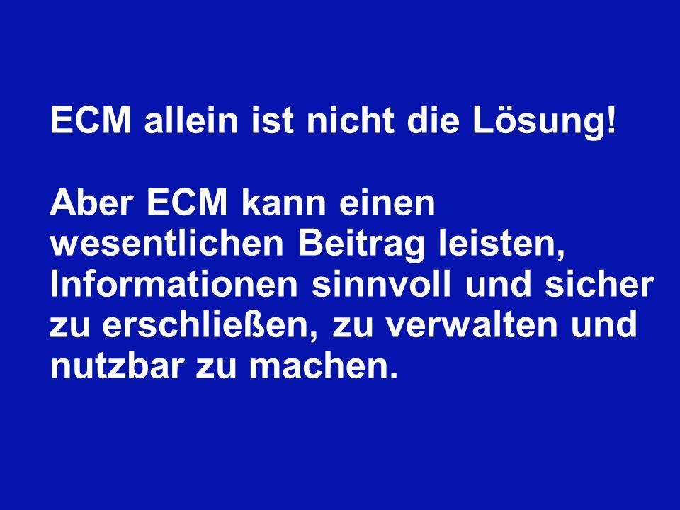 ECM allein ist nicht die Lösung!