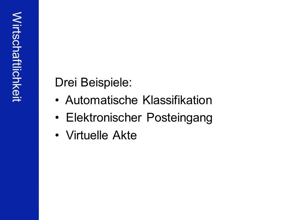 Wirtschaftlichkeit Drei Beispiele: Automatische Klassifikation.