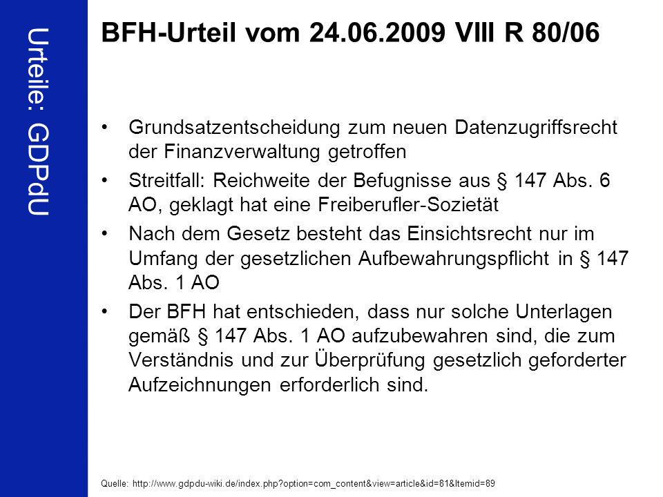 BFH-Urteil vom 24.06.2009 VIII R 80/06 Urteile: GDPdU