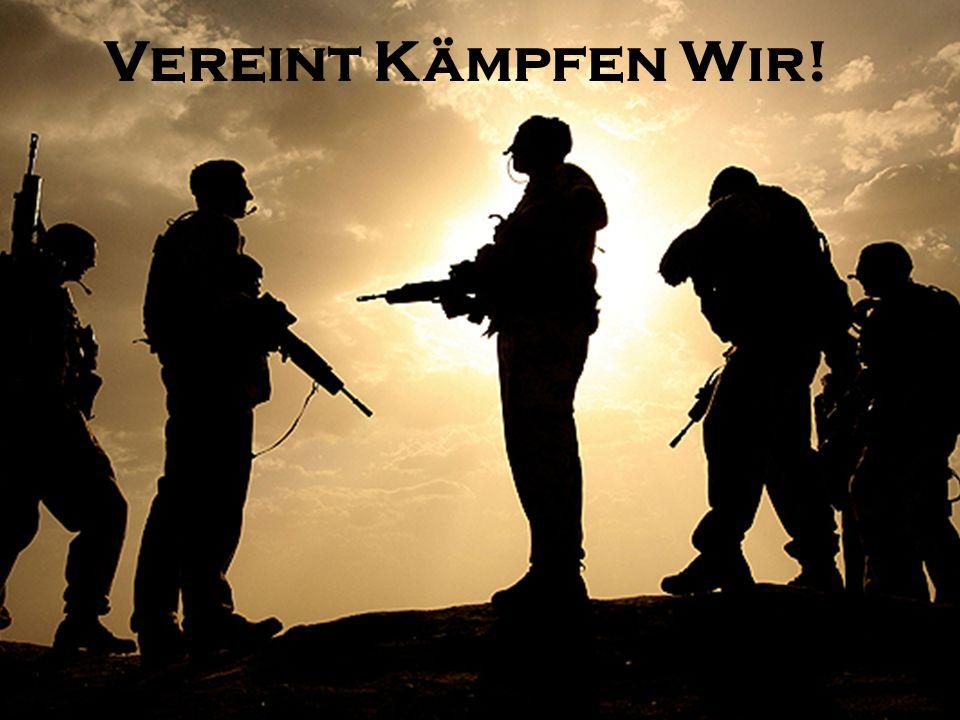 Vereint Kämpfen Wir!