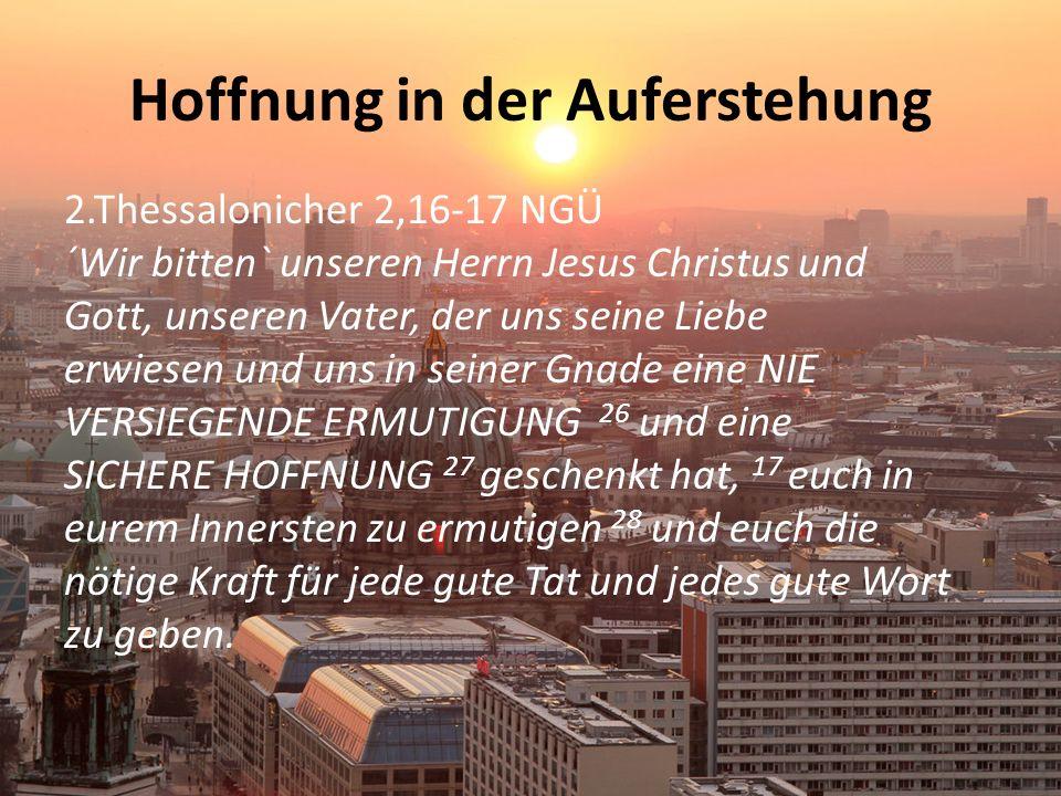 Hoffnung in der Auferstehung
