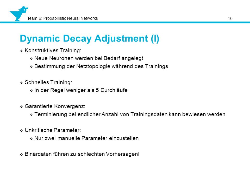 Dynamic Decay Adjustment (I)