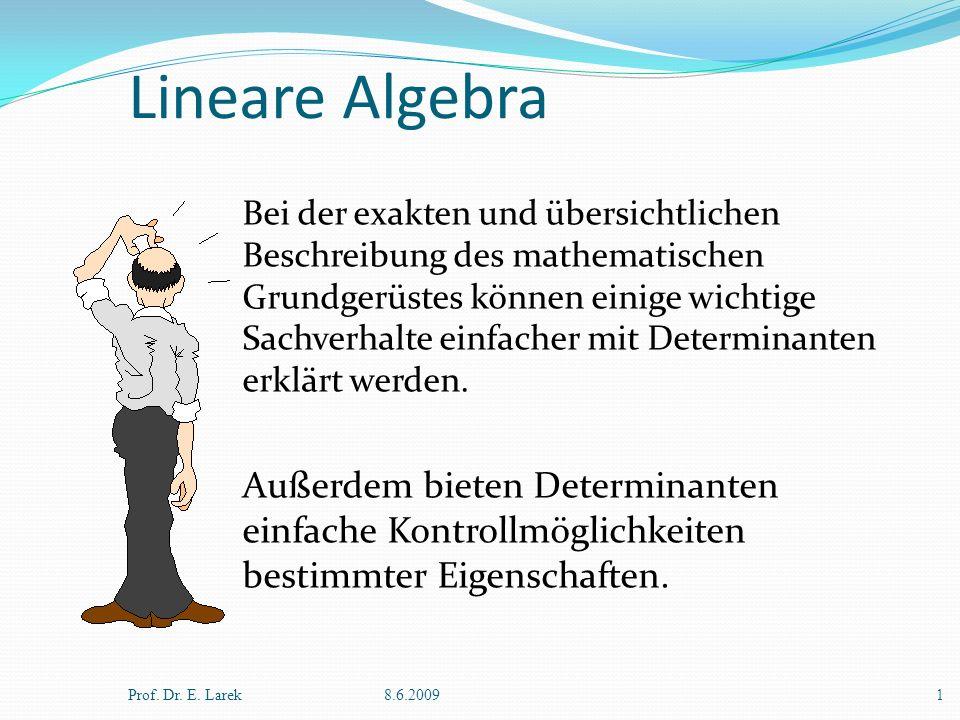 Lineare Algebra Außerdem bieten Determinanten