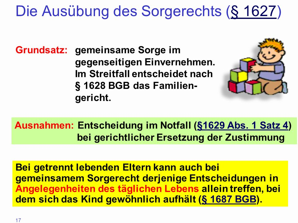 Die Ausübung des Sorgerechts (§ 1627)