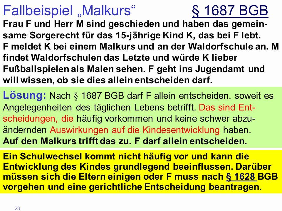 """Fallbeispiel """"Malkurs § 1687 BGB"""