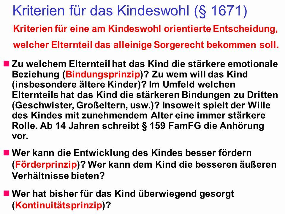 Kriterien für das Kindeswohl (§ 1671)