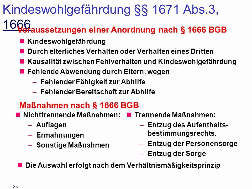 Kindeswohlgefährdung §§ 1671 Abs.3, 1666