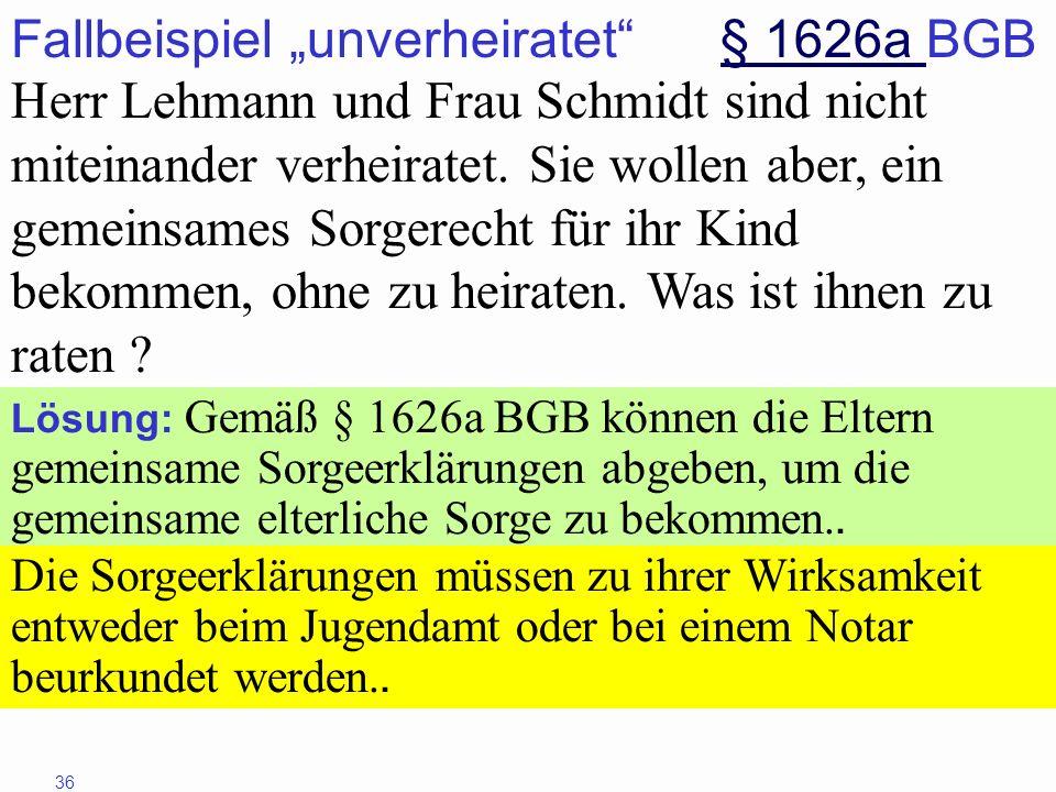 "Fallbeispiel ""unverheiratet § 1626a BGB"