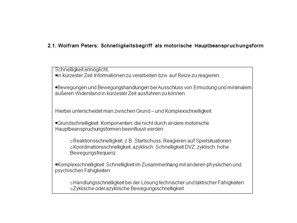 2.1. Wolfram Peters: Schnelligkeitsbegriff als motorische Hauptbeanspruchungsform