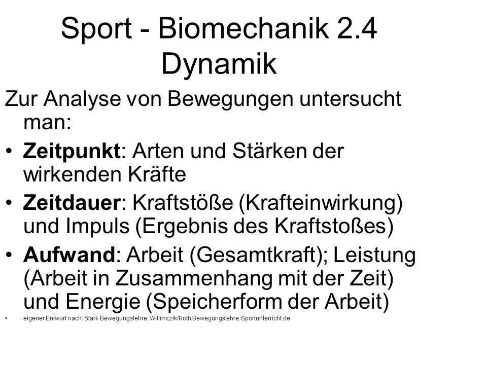 Sport - Biomechanik 2.4 Dynamik