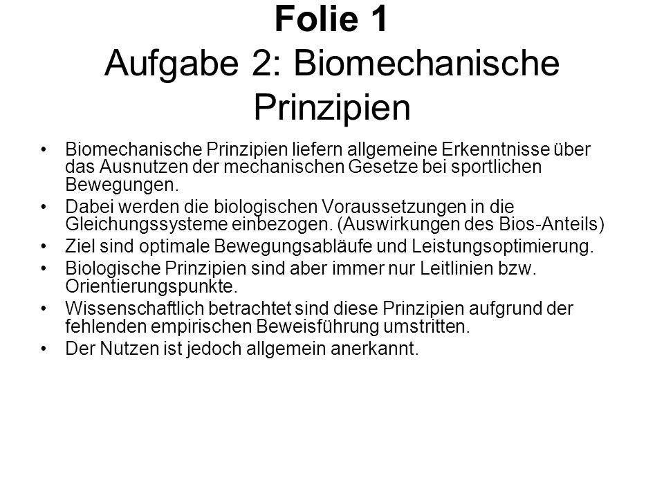 Folie 1 Aufgabe 2: Biomechanische Prinzipien