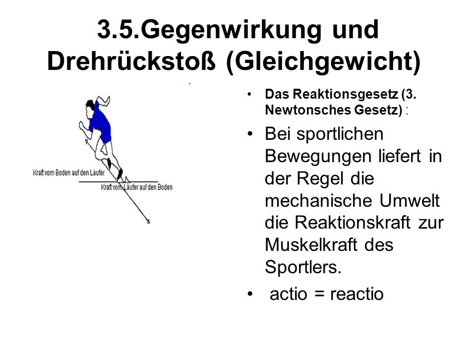 3.5.Gegenwirkung und Drehrückstoß (Gleichgewicht)