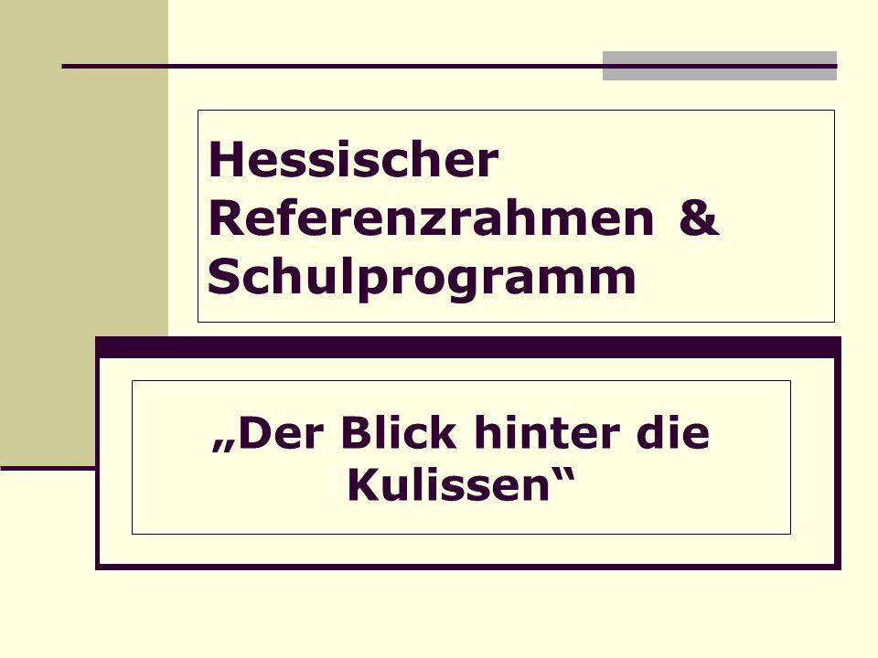 Hessischer Referenzrahmen & Schulprogramm